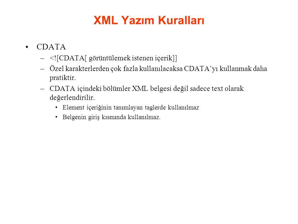 XML Yazım Kuralları CDATA <![CDATA[ görüntülemek istenen içerik]]